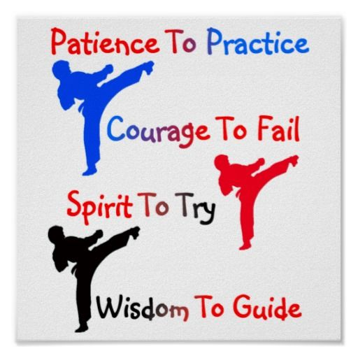 Patience To Practice Courage To Fail Spirit to Try (again) Wisdom To Guide