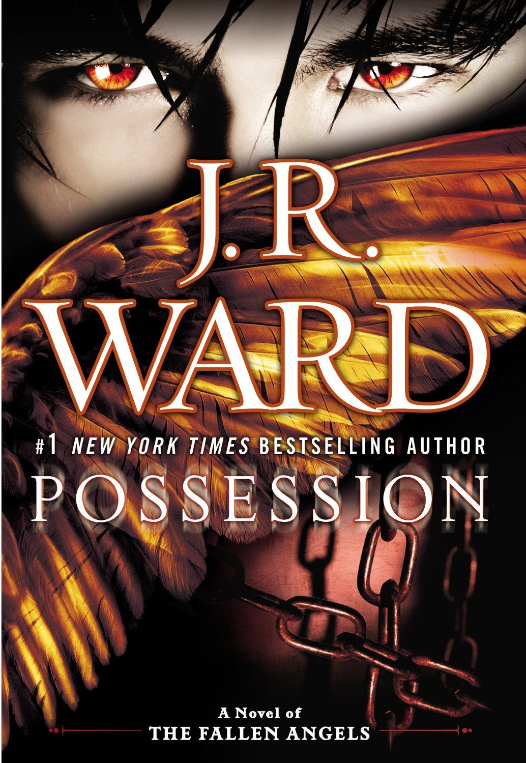 Possession: A Novel of the Fallen Angels by J.R. Ward [October 1, 2013]