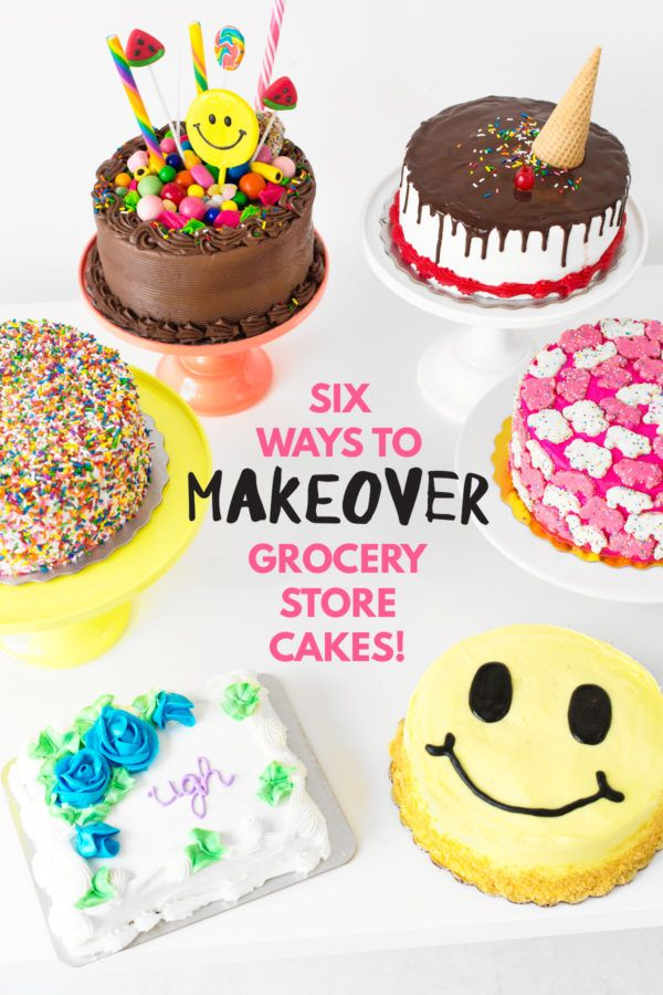 Outstanding Cakeover Six Grocery Store Cake Hacks Cake Hacks Costco Cake Cake Funny Birthday Cards Online Overcheapnameinfo