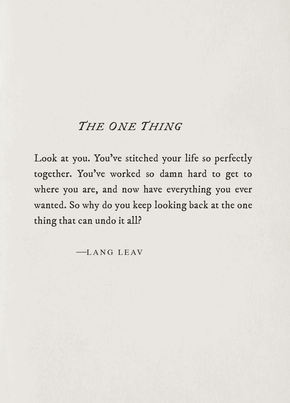 The One Thing~Lang Leav (With images)   Lang leav quotes ... Lang Leav Quotes On Friendship And Love