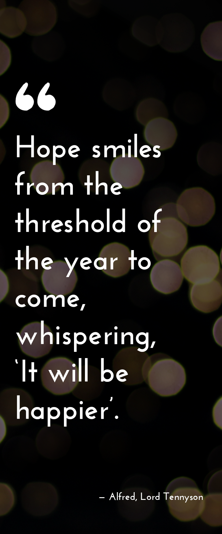 Inspirational Quotes New Years Eve Quotes Alfred Lord Tennyson New Years Eve Quotes Inspirational Quotes Quotes About New Year