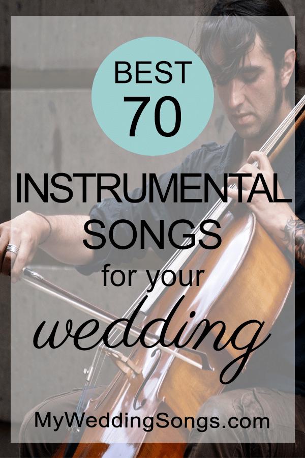 70 Best Instrumental Wedding Songs 2020 Wedding songs