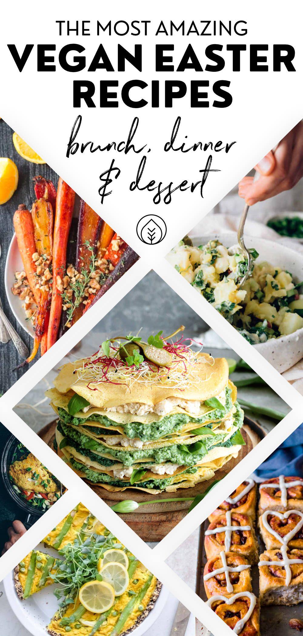 46 Healthy Vegan Easter Recipes Breakfast To Dinner In 2020 Vegetarian Easter Recipes Vegan Easter Recipes Vegan Brunch