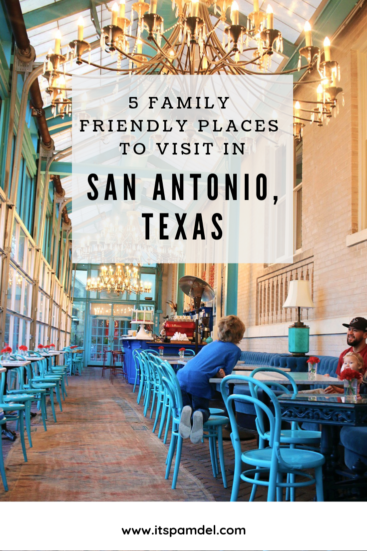 5 Awesome Family Friendly Things to Do in San Antonio, TX -   17 travel destinations Texas kids ideas