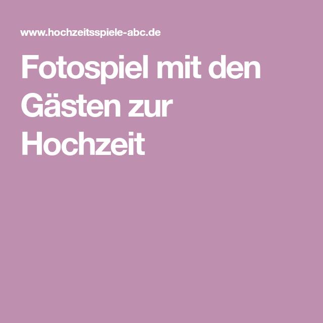 Fotospiel Mit Den Gasten Zur Hochzeit Foto Spiele Hochzeit Spiele Hochzeit