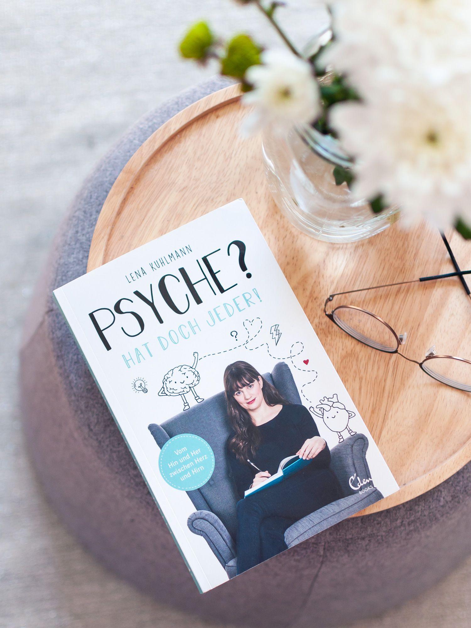 """""""Psyche? Hat doch jeder! Vom Hin und Her zwischen Herz und Hirn"""" – Ein Buch gegen die Stigmatisierung psychischer Erkrankungen und einen offeneren Umgang mit diesem Thema. #Psyche #Psychologie #verstehen #Therapie #Buchtipp"""