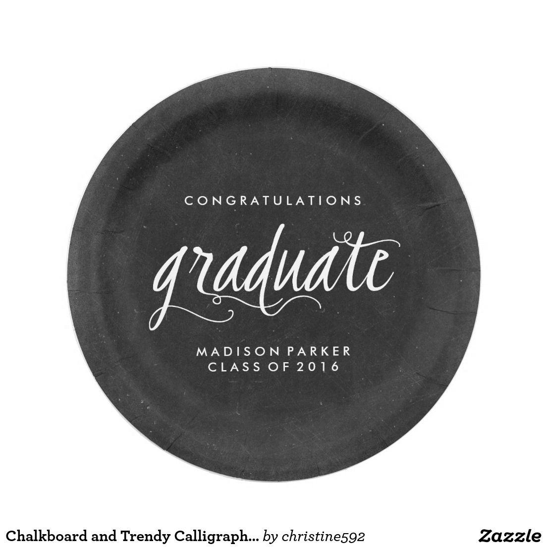 Chalkboard and Trendy Calligraphy Graduation Paper Plate  sc 1 st  Pinterest & Chalkboard and Trendy Calligraphy Graduation Paper Plate   Stuff ...