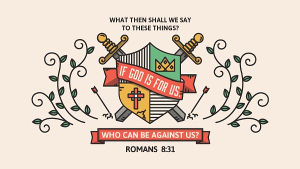 Verse of the Day from Logos.com    로마서 8:31, 그런즉, 이 일에 대하여 우리가 무슨 말 하리요? 만일 하나님이 우리를 위하시면, 누가 우리를 대적하리요?