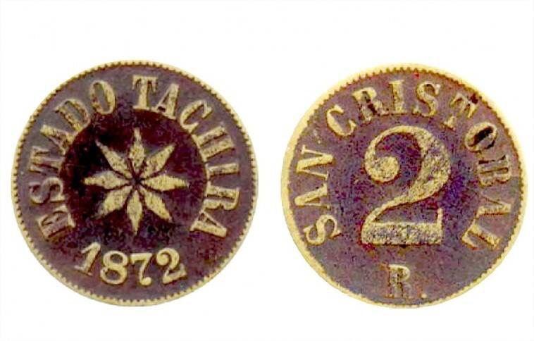 Monedas propias del Edo Tachira. 1872