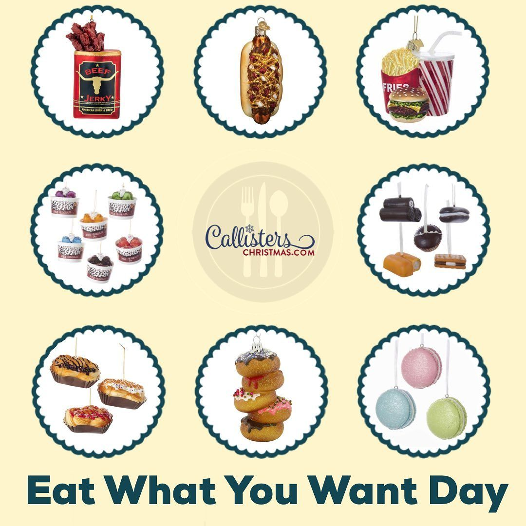 It's National Eat What You Want Day! But hasn't that been
