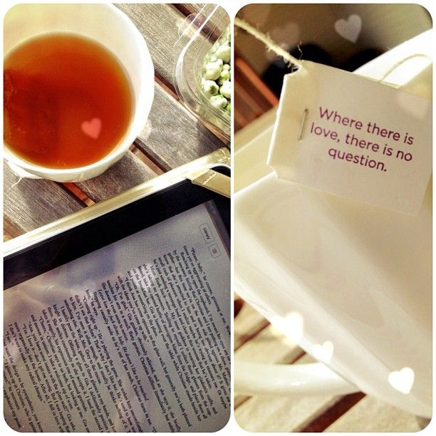 where there is love there is no question  | 10 best tea bag quotes