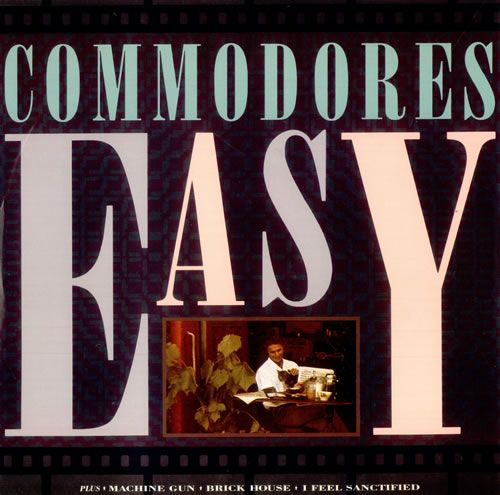 Easy Commodores Commodores Songs Music Album Cover
