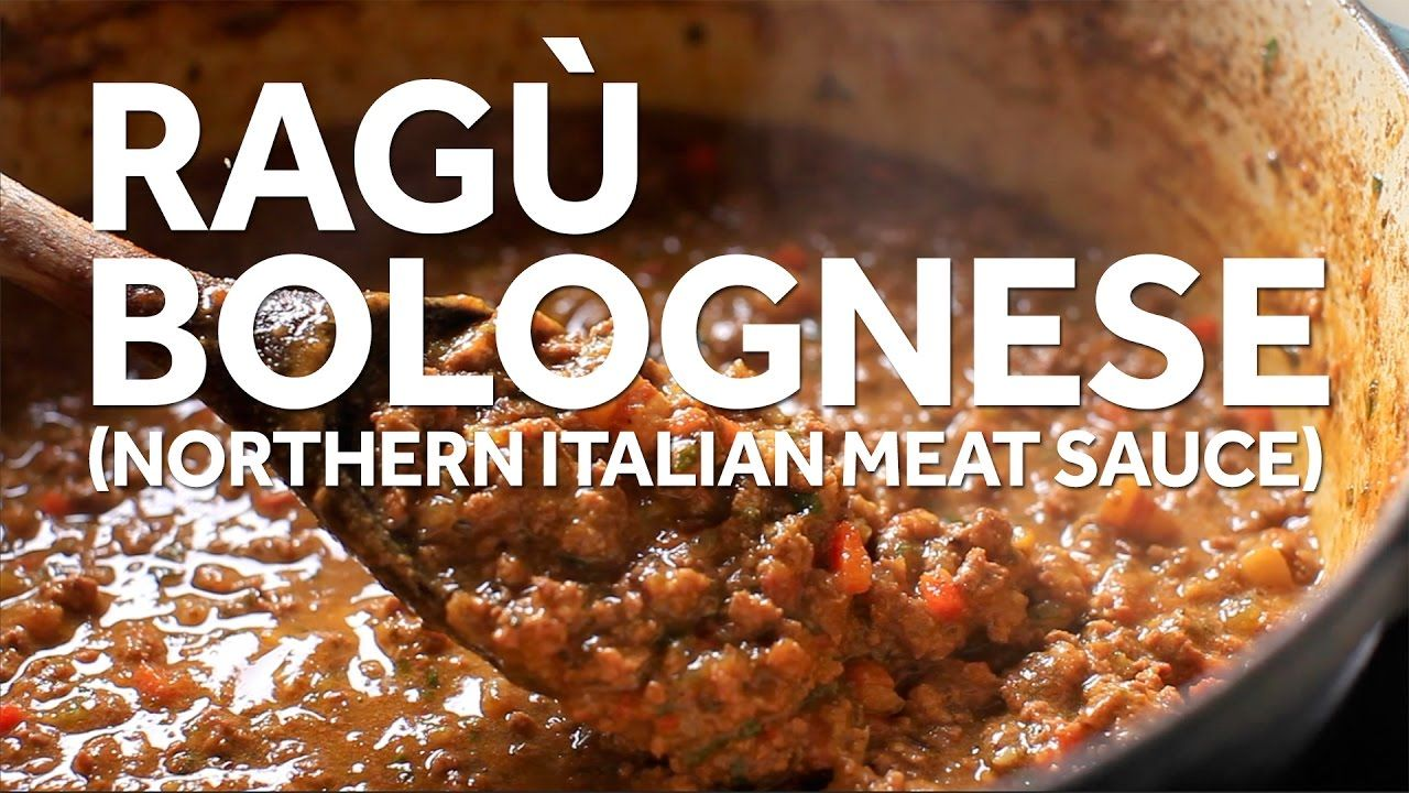 How to Make Ragù Bolognese (Northern Italia Meat Sauce)
