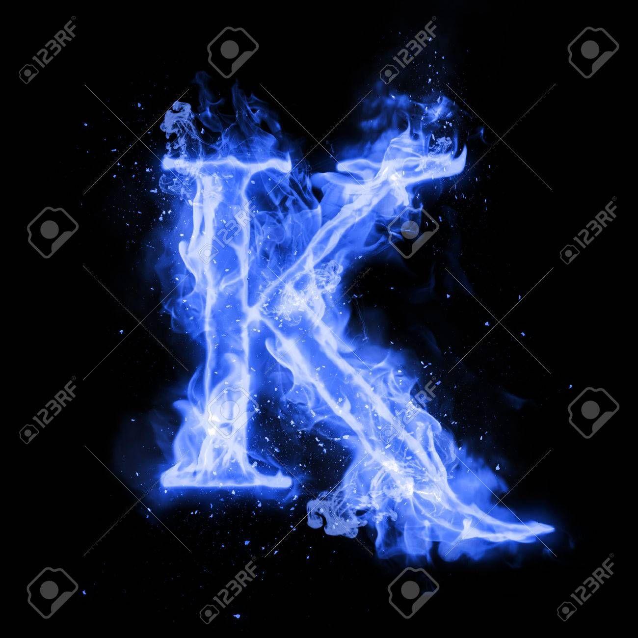 Fire Letter K Of Burning Blue Flame Flaming Burn Font Or Bonfire Alphabet Text With Sizzling Smoke And Fie Lettering Alphabet Alphabet Letters Design Letter K