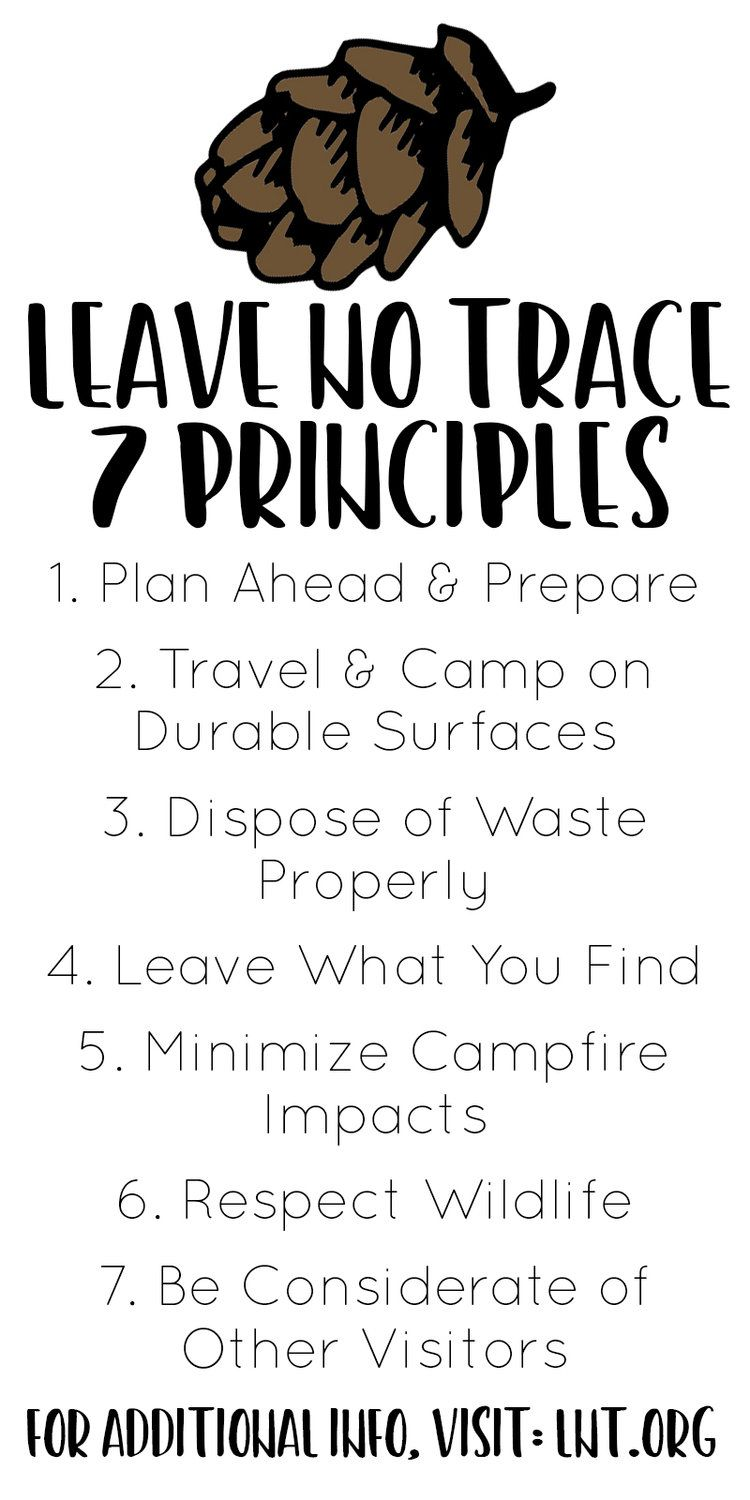 Leave No Trace Lnt Seven Principles Www Lnt Org Outdoor Ethics