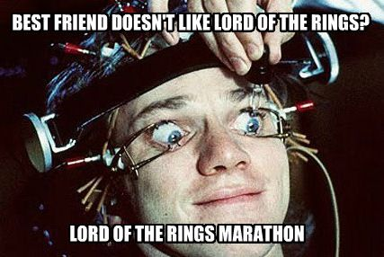 Lord of the Rings Meme what to do if your friend refuses to watch LotR