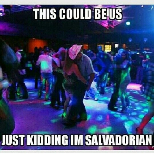 Salvadorian Hahaha Too Funny My Dad Is From El Salvador And My Mom Is Peru So I M Salvadorian Peruvian Funny Spanish Memes Latinos Humor Humor