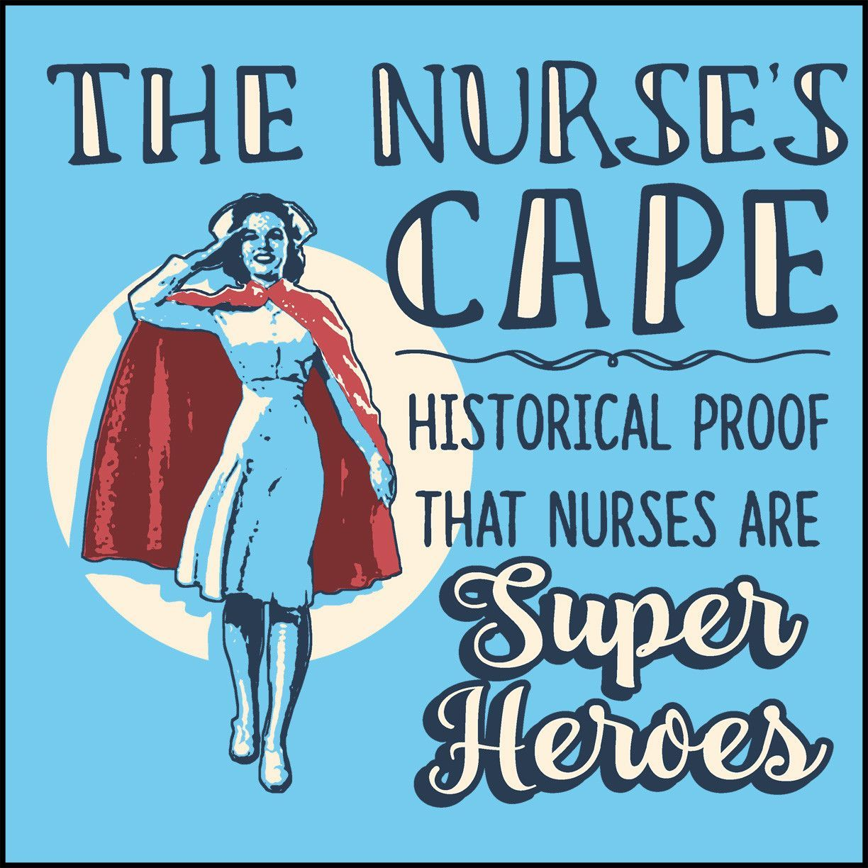 JUNIORS NURSE TSHIRT • Nurse's Cape =Proof Nurses are