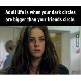 I Ve Had Dark Circles Since I Was A Kid 9gag 9gagmobile Funny