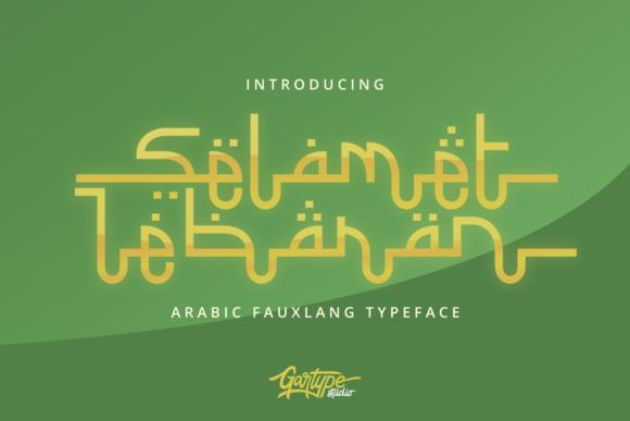 Selamet Lebaran Font By Gartypestudio Creative Fabrica Typeface Logo Quotes Script Fonts Design