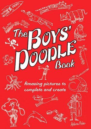 """The Boys' Doodle Book...Packed with pirates, dinosaurs, robots, and more, this doodle book dares boys to let their imaginations run wild! With over 100 creative and humorous illustrations by Andrew Pinder, every boy has a world of adventure at his fingertips. A fun and simple sentence on each page instructs what to do, such as """"draw a cool tree house,"""" """"how will you escape from a crocodile?"""" and """"draw a flying machine."""" No drawing skills are necessary—just pack your pencils, crayons, and…"""
