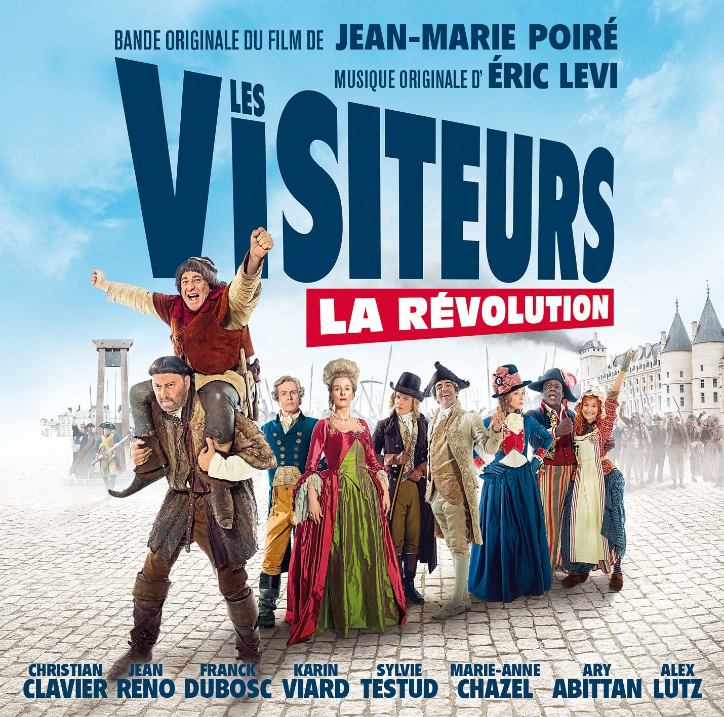 Les Visiteurs La Revolution Soundtrack Eric Levi Jean Reno Bastille Film