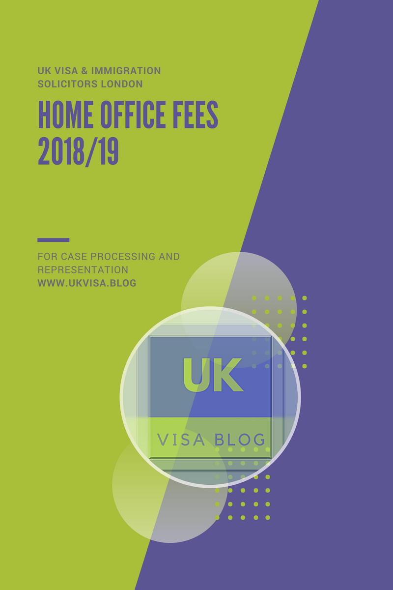 Home Office Fees 2019/20 for Applications Made in the UK