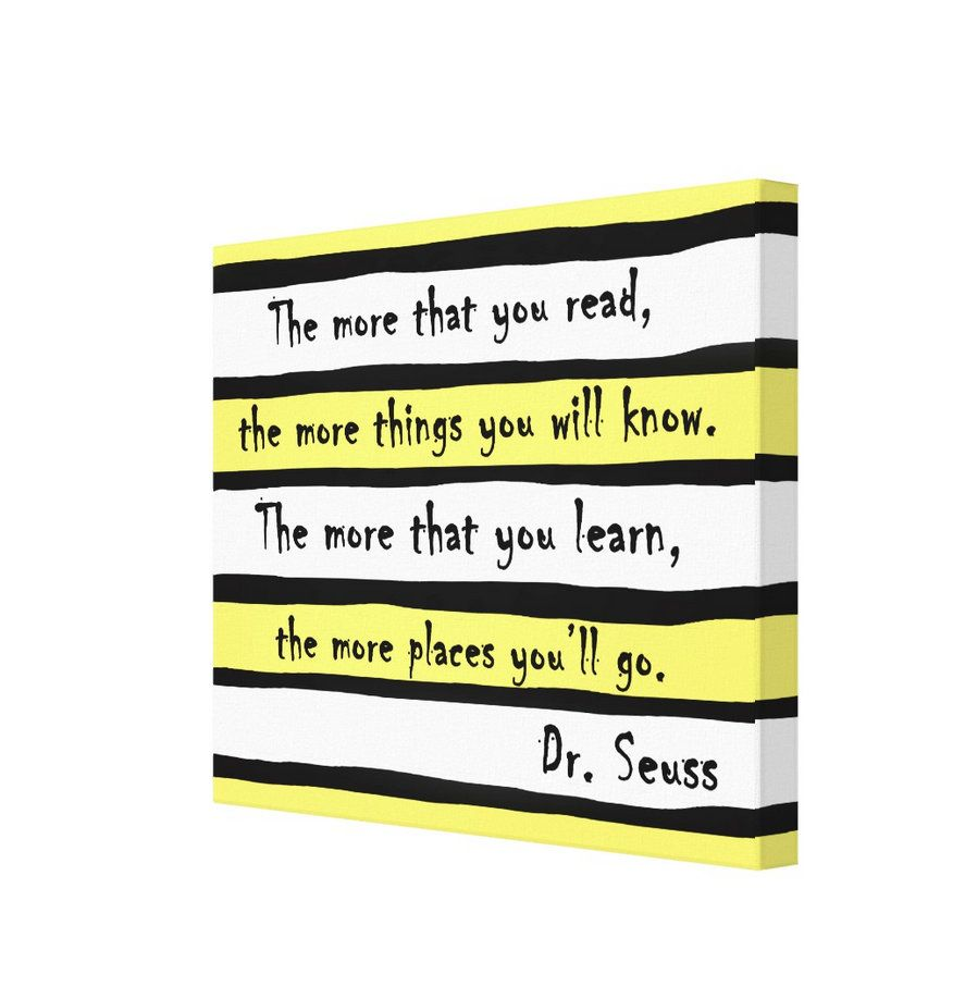 The More That You Read, The More Places You\'ll Go, Dr. Seuss Canvas ...