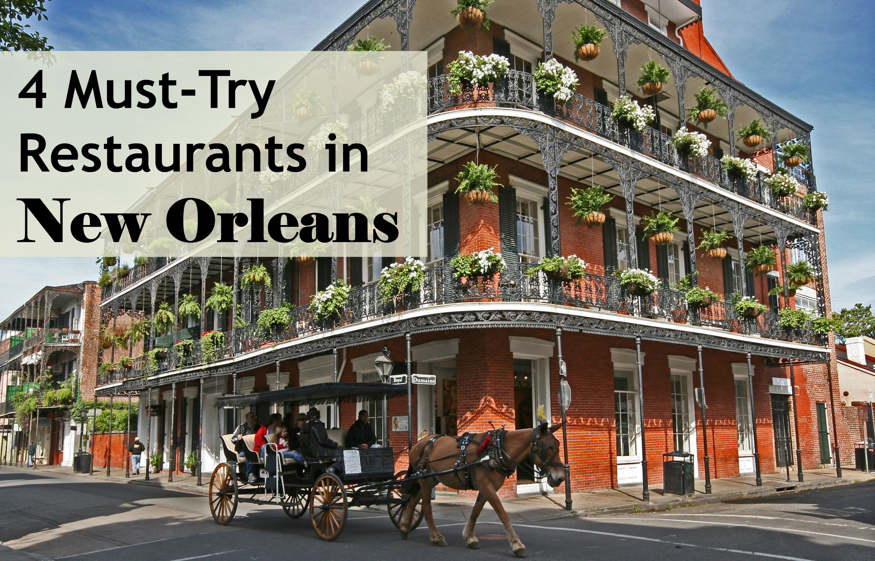 4 Must-Try New Orleans Restaurants