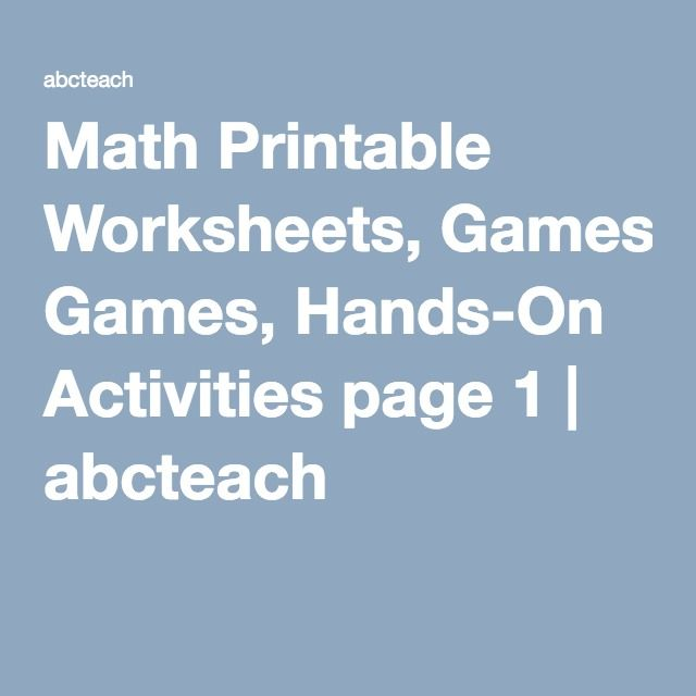 Math Printable Worksheets, Games, Hands-On Activities page 1 ...