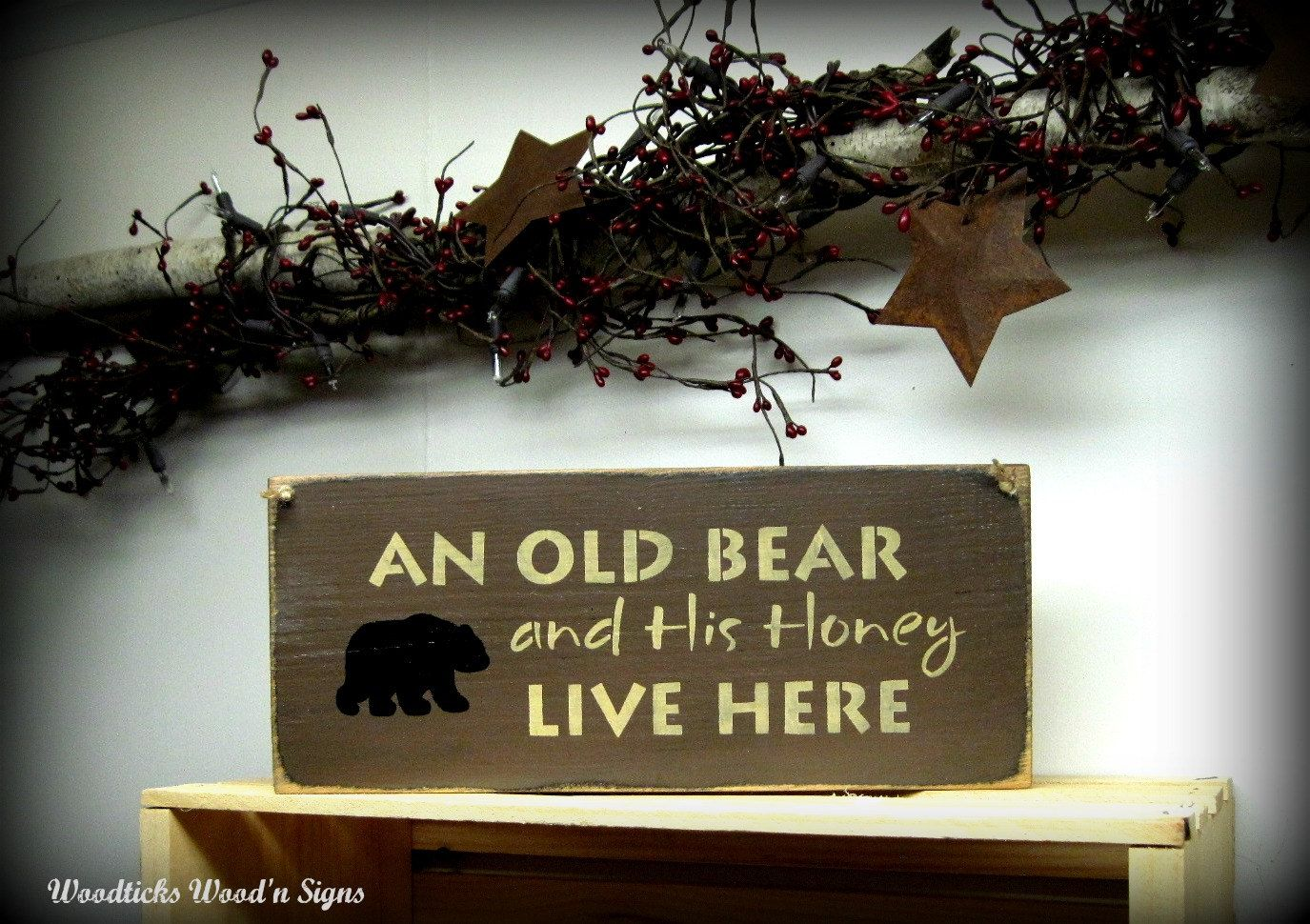 Wooden welcome sign an old bear and his honey live here front welcome signs for front door welcome sign an old bear and rubansaba