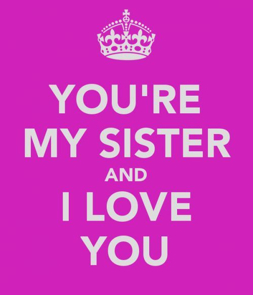 Quotes For My Sister: Special Sister Quotes. QuotesGram
