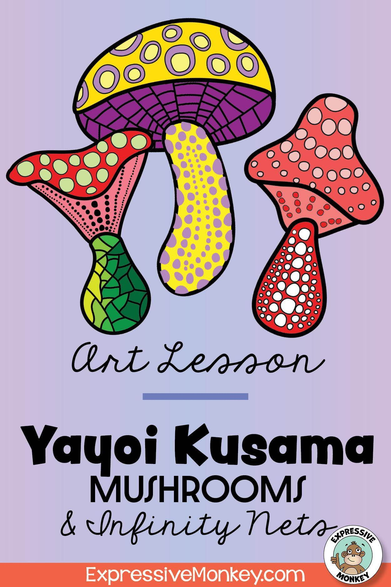 Yayoi Kusama Mushroom Art Lesson with Infinity Nets   Art lessons ...