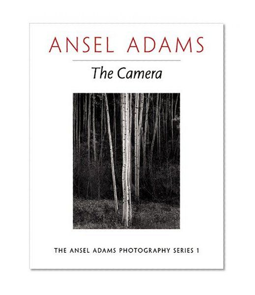 Ansel Adams The Camera Photography Series 1