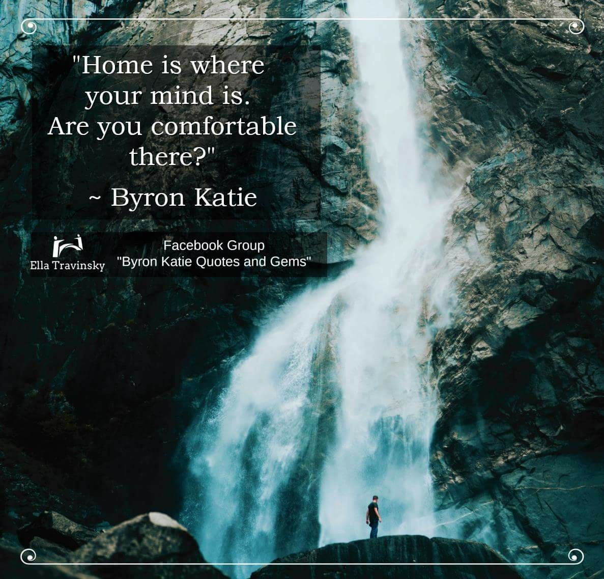 Byron Katie Quotes Mind Home  Sandhya Kodikanda  Pinterest  Byron Katie Thoughts