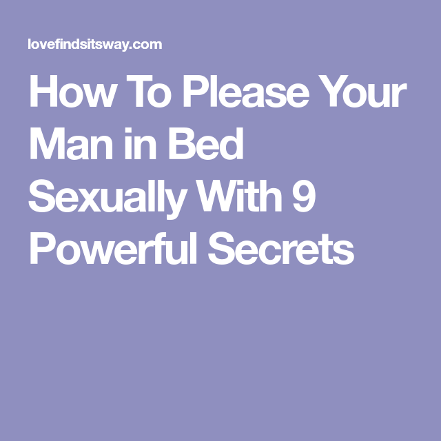 How to please a man sexually in bed photos 150