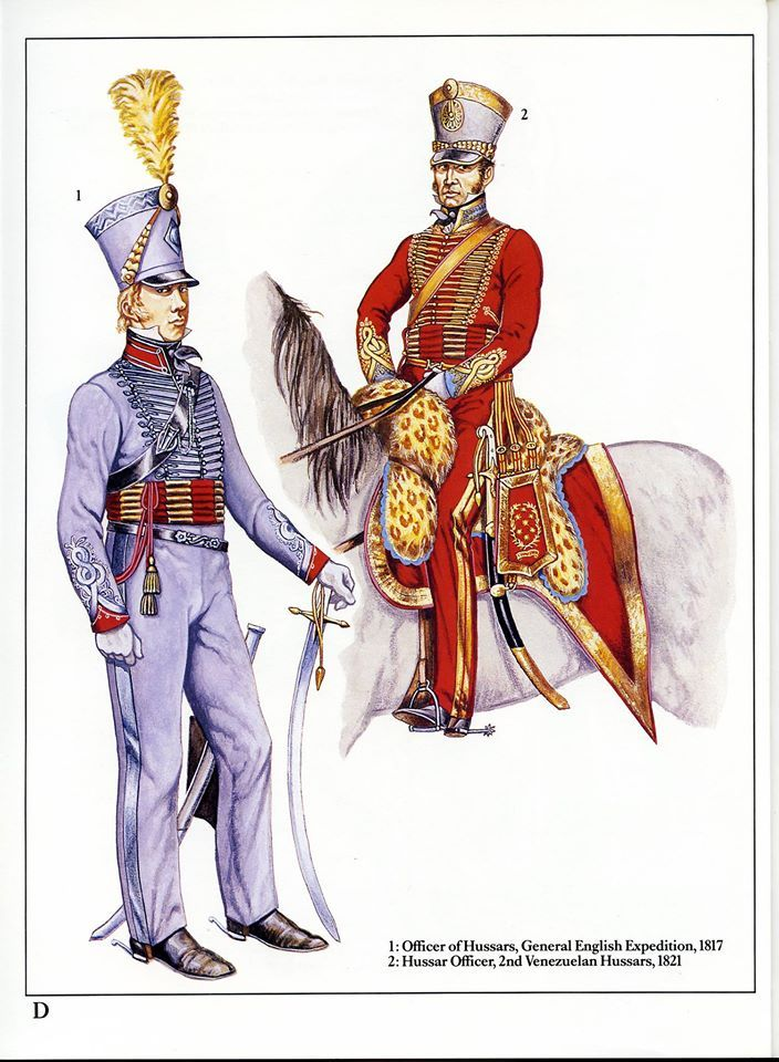 1:Officer of Hussars,General English Expedition,1817.2:Hussar Officer,2nd Venezuelian Hussars,1821.