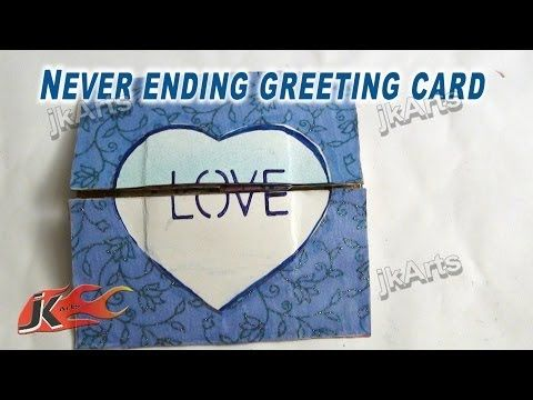 How To Make An Endless Love Valentine Card Jk Arts 263 Youtube Valentines Cards Love Cards Feel Better Cards