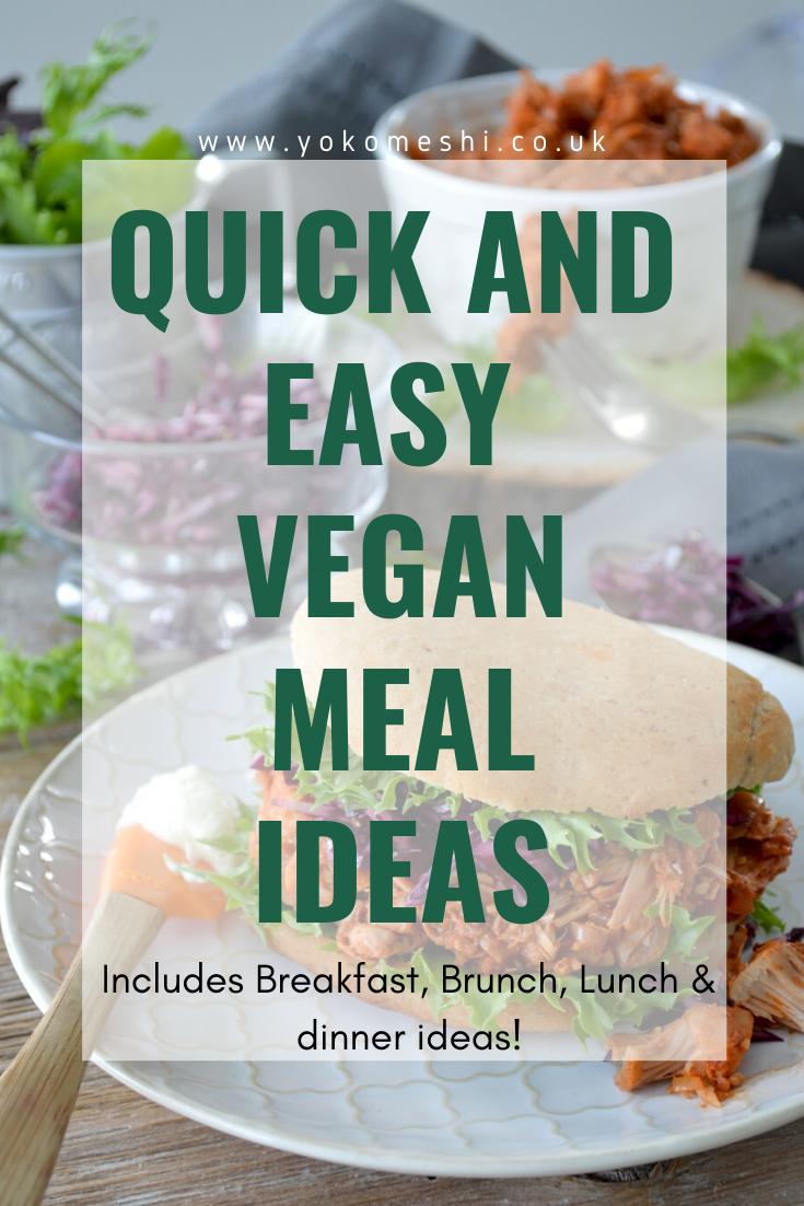 Quick Easy Veganuary Meal Planning And Simple Food Ideas Yoko Meshi Vegan Recipes Easy Food Vegan Dinner Recipes