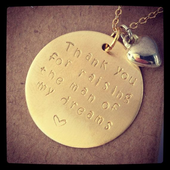 Hand Stamped Thank You for Raising the Man of My Dreams Brushed Gold Filled Necklace