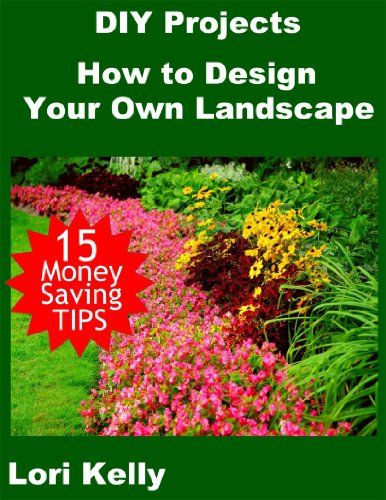 Diy Projects How To Design Your Own Landscape Diy Projects