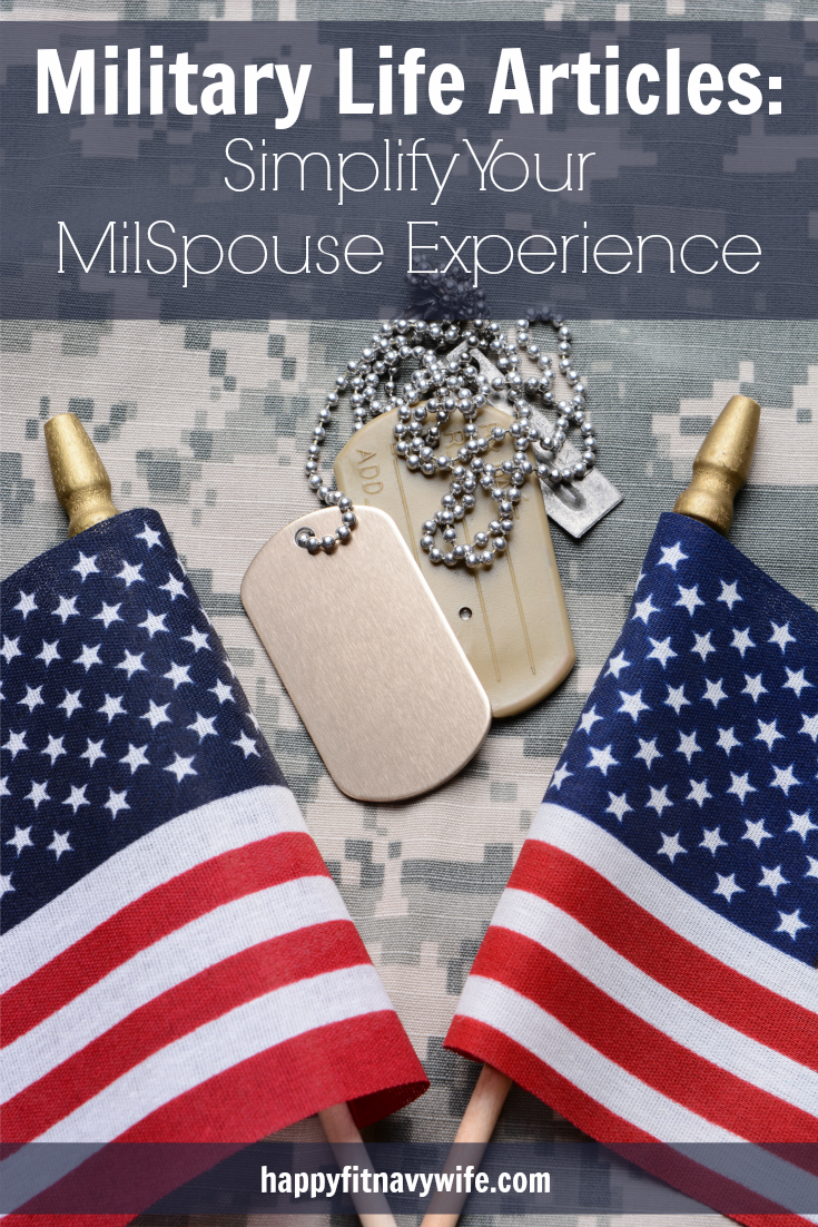 """""""Military Life Articles: Simplify Your MilSpouse Experience"""" Great central place for military wives and girlfriends to get info from happyfitnavywife.com"""