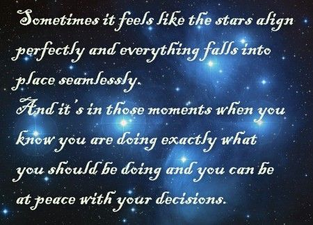 When The Stars Align With Images Inspirational Quotes Star