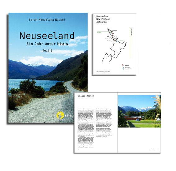 #Neuseeland. Ein Jahr unter #Kiwis - Teil 2 erschienen bei Goldhandbooks