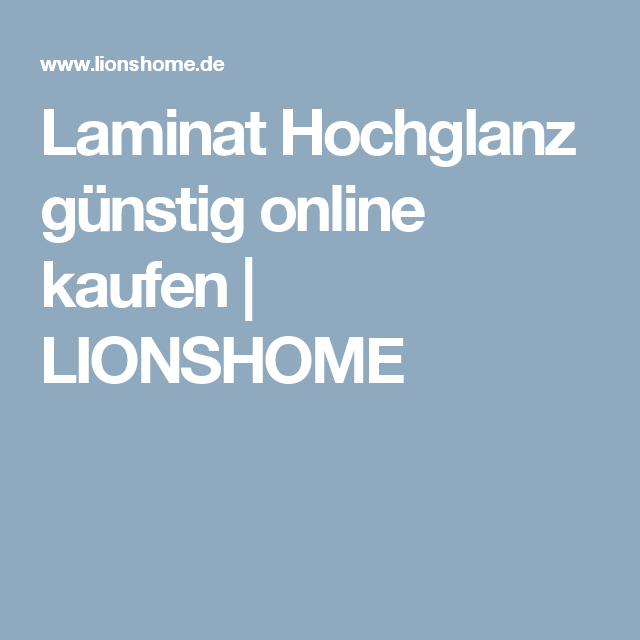 laminat hochglanz g nstig online kaufen lionshome. Black Bedroom Furniture Sets. Home Design Ideas