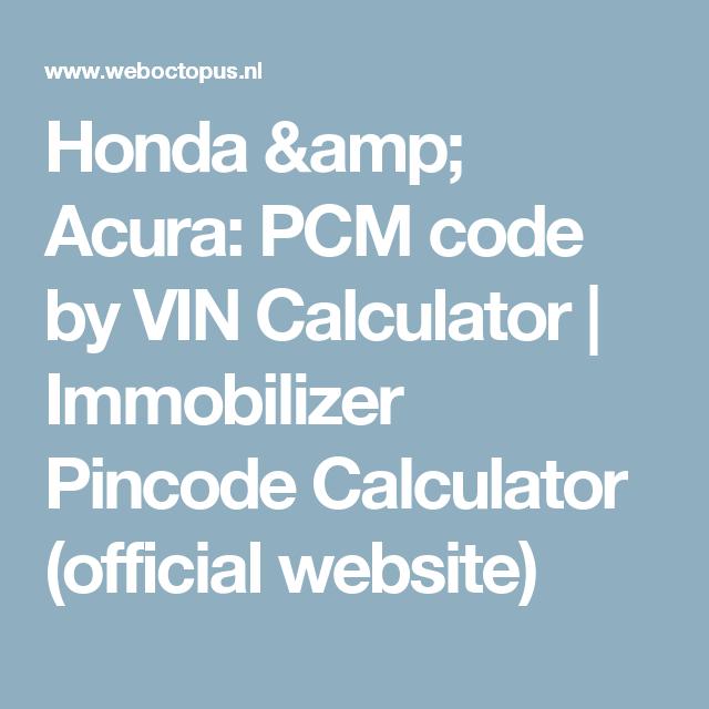 Honda & Acura: PCM Code By VIN Calculator