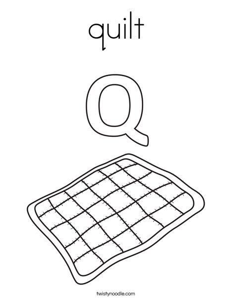 Q Q Quilt Coloring Pages Lettering Alphabet Color