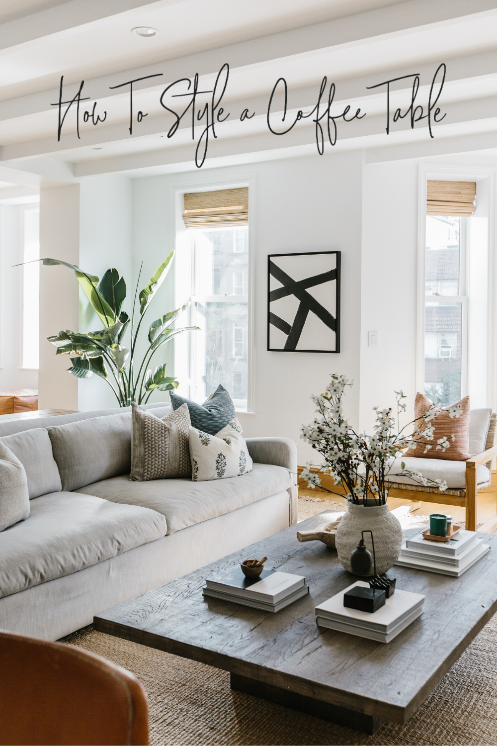How To Style A Coffee Table In 2020 New Living Room Living Room