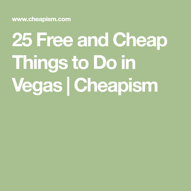 36 free and cheap things to do in las vegas