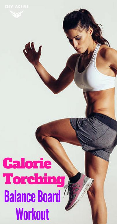 Calorie Torching Balance Board Workout via @DIYActiveHQ #workout #fitness #exercise